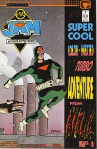 Cover Thumbnail for The Jam: Super Cool Color Injected Turbo Adventure #1 from Hell! (Comico, 1988 series) #1