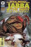 Cover Thumbnail for Star Wars: Jabba The Hutt - Betrayal (1996 series) #1 [Direct Edition]