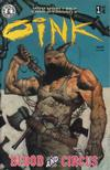 Cover for Oink: Blood And Circus (Kitchen Sink Press, 1998 series) #1