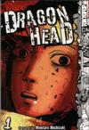 Cover for Dragon Head (Tokyopop, 2006 series) #1