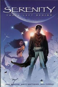 Cover Thumbnail for Serenity (Dark Horse, 2006 series) #1 - Those Left Behind
