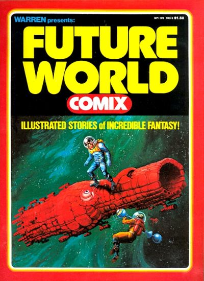 Cover for Warren Presents: Future World Comix (Warren, 1978 series) #[nn]