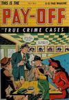 Cover for Pay-Off (D.S. Publishing, 1948 series) #v1#1