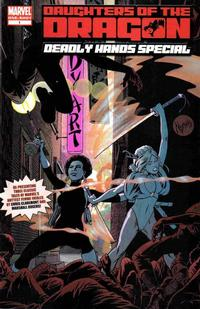 Cover Thumbnail for Daughters of the Dragon: Deadly Hands Special (Marvel, 2006 series) #1