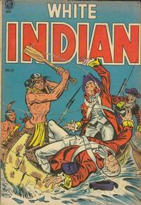 Cover Thumbnail for White Indian (Magazine Enterprises, 1953 series) #13 [A-1 #104]