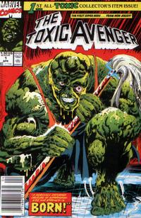 Cover Thumbnail for Toxic Avenger (Marvel, 1991 series) #1 [Newsstand Edition]