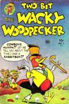 Cover for Two-Bit the Wacky Woodpecker (Toby, 1951 series) #1