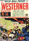 Cover for The Westerner Comics (Orbit-Wanted, 1948 series) #19