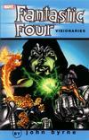 Cover for Fantastic Four Visionaries: John Byrne (Marvel, 2001 series) #4