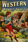 Cover for Western Bandit Trails (St. John, 1949 series) #3
