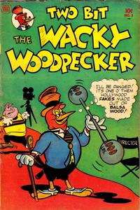 Cover Thumbnail for Two-Bit the Wacky Woodpecker (Toby, 1951 series) #3