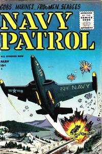 Cover Thumbnail for Navy Patrol (Stanley Morse, 1955 series) #1