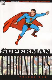 Cover Thumbnail for The Superman Chronicles (DC, 2006 series) #1 [First Printing]