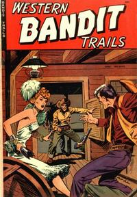 Cover Thumbnail for Western Bandit Trails (St. John, 1949 series) #2