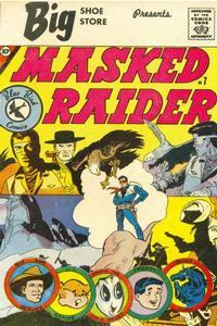 Cover Thumbnail for Masked Raider (Charlton, 1959 series) #7 [Big Shoe Store]
