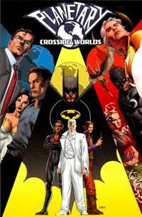 Cover Thumbnail for Planetary: Crossing Worlds (DC, 2004 series)