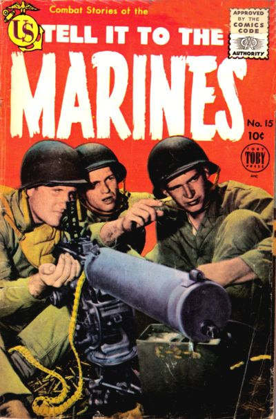 Cover for Tell It to the Marines (Toby, 1952 series) #15