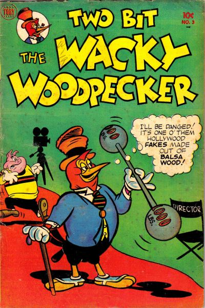 Cover for Two-Bit the Wacky Woodpecker (Toby, 1951 series) #3
