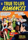 Cover for True-to-Life Romances (Star Publications, 1949 series) #7