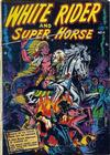 Cover for White Rider and Super Horse (Star Publications, 1950 series) #6