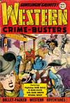 Cover for Western Crime Busters (Trojan Magazines, 1950 series) #2