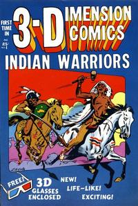 Cover Thumbnail for Indian Warriors 3-D (Star Publications, 1953 series) #1