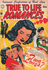 Cover Thumbnail for True-to-Life Romances (Star Publications, 1949 series) #16