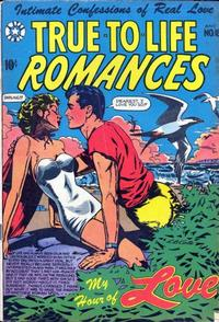 Cover Thumbnail for True-to-Life Romances (Star Publications, 1949 series) #18