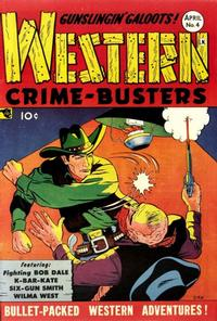 Cover Thumbnail for Western Crime Busters (Trojan Magazines, 1950 series) #4