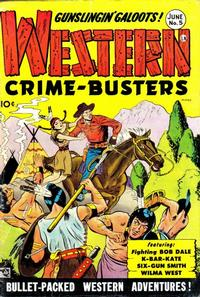 Cover Thumbnail for Western Crime Busters (Trojan Magazines, 1950 series) #5