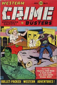 Cover Thumbnail for Western Crime Busters (Trojan Magazines, 1950 series) #6
