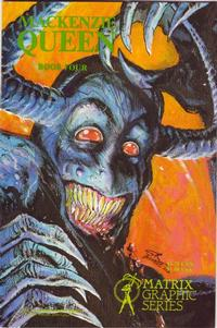 Cover Thumbnail for MacKenzie Queen (Matrix Graphic Series, 1985 series) #4