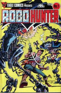 Cover Thumbnail for Robo-Hunter (Eagle Comics, 1984 series) #1