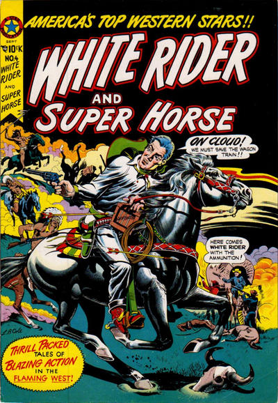 Cover for White Rider and Super Horse (Star Publications, 1950 series) #11 (4)