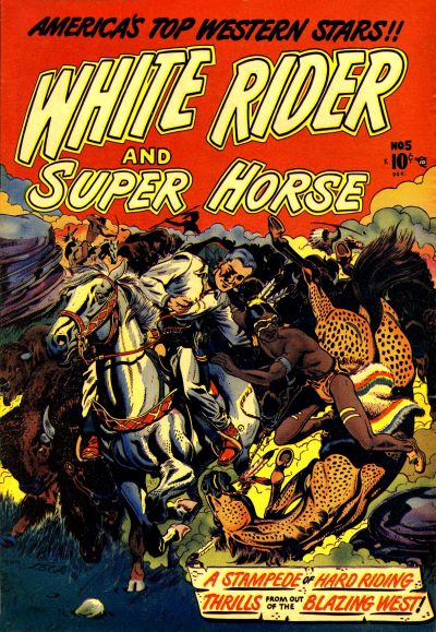 Cover for White Rider and Super Horse (Star Publications, 1950 series) #5