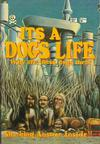 Cover for It's a Dog's Life (Last Gasp, 1982 series)