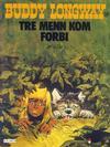 Cover for Buddy Longway (Semic, 1979 series) #3 - Tre menn kom forbi