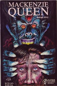Cover Thumbnail for MacKenzie Queen (Matrix Graphic Series, 1985 series) #5