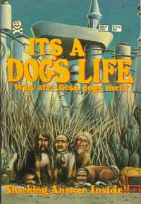 Cover Thumbnail for It's a Dog's Life (Last Gasp, 1982 series)