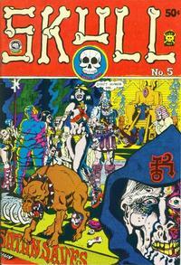 Cover Thumbnail for Skull (Last Gasp, 1970 series) #5