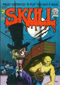 Cover Thumbnail for Skull (Last Gasp, 1970 series) #6