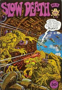 Cover Thumbnail for Slow Death (Last Gasp, 1970 series) #5 [0.50 USD 1st Print]