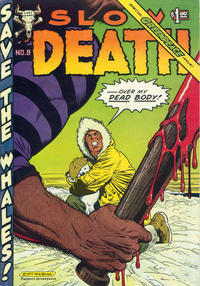 Cover Thumbnail for Slow Death (Last Gasp, 1970 series) #8