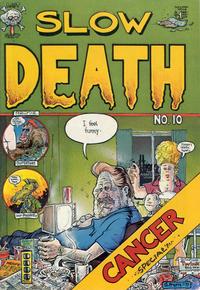 Cover Thumbnail for Slow Death (Last Gasp, 1970 series) #10
