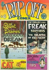 Cover Thumbnail for Rip Off Comix (Rip Off Press, 1977 series) #6