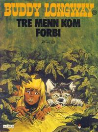 Cover Thumbnail for Buddy Longway (Semic, 1979 series) #3 - Tre menn kom forbi