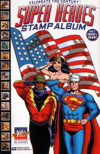 Cover Thumbnail for Celebrate the Century [Super Heroes Stamp Album] (DC / United States Postal Service, 1998 series) #5