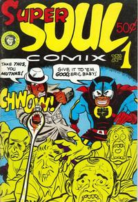 Cover Thumbnail for Super Soul Comix (Kitchen Sink Press, 1972 series) #1