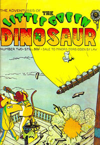 Cover Thumbnail for The Adventures of the Little Green Dinosaur (Last Gasp, 1972 series) #2