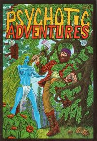 Cover Thumbnail for Psychotic Adventures (Last Gasp, 1973 series) #3